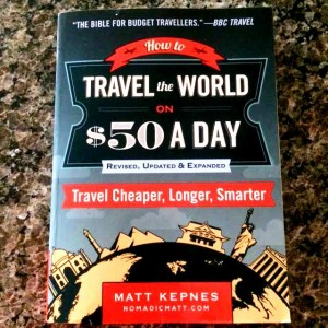 Travel The World On $50 A Day Book